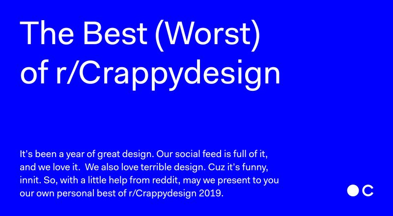 A bit of fun to ease you back into your social media routine; our top picks for the best of r/CrappyDesign 2019; https://bit.ly/2sjeZgE